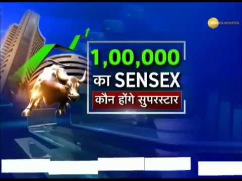 SENSEX @ 100000 || Zee Business Special !! Top Picks BUMPER RETURNS