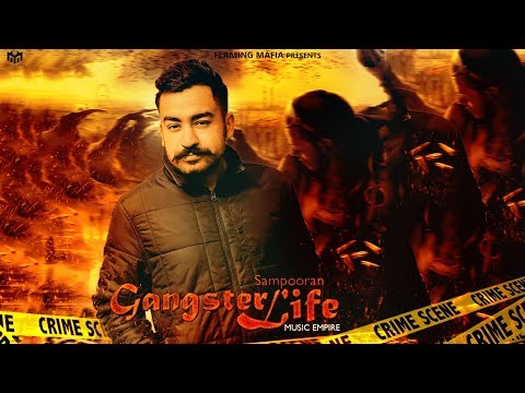 Gangster Life | Sampooran | Music Empire | New Punjabi Songs 2018 | Latest Punjabi Songs 2018