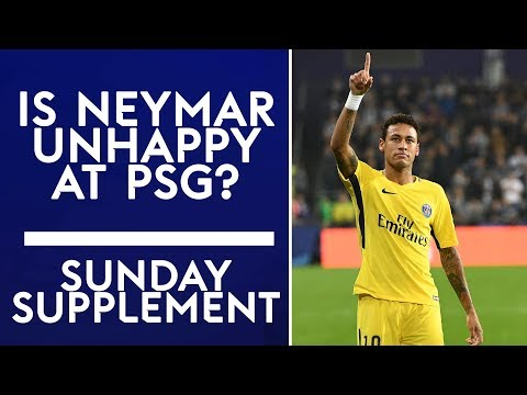 Is Neymar unhappy at PSG?! | Sunday Supplement | Full Show |