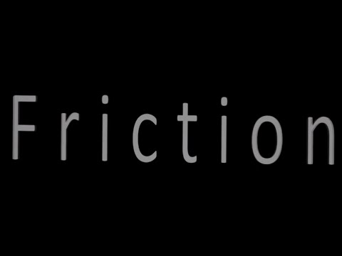 Friction (2016 Independent Action Film)