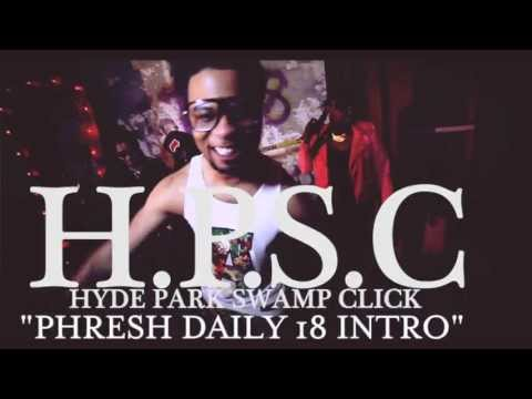 HPSC - Phresh Daily Intro [Unsigned Artist]