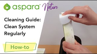 Cleaning Guide: Clean system regularly