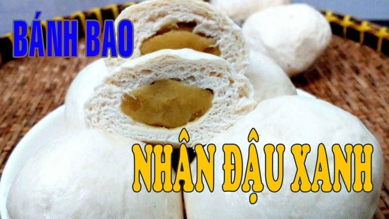 Bánh Bao nhân ngọt đậu xanh cách làm cực đơn giản thơm ngon ăn sẽ thích l Xanh TV