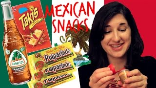 American Girl Tries Mexican Snacks!