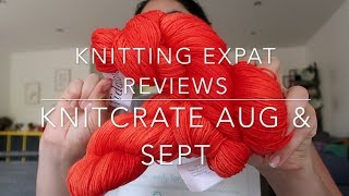Knitting Expat Reviews - Knitcrate August & September 2018