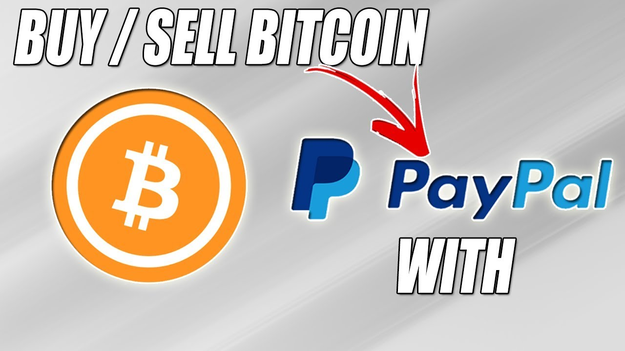 How to buy sell bitcoin using paypal fastest way 2017 youtube how to buy sell bitcoin using paypal fastest way 2017 ccuart Choice Image