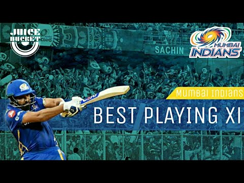 Best playing XI of Mumbai Indians - IPL 2018