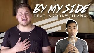 By My Side (feat. Andrew Huang) - Official Music Video