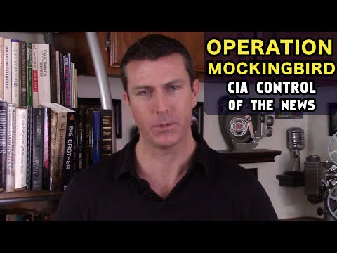 Operation Mockingbird: CIA Control of Mainstream Media - The Full Story