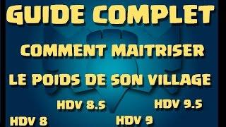 [COC] TUTO | GUIDE COMPLET COMMENT MAISTRISER LE POIDS DE SA BASE EN GDC | CLASH OF CLANS FRANCAIS