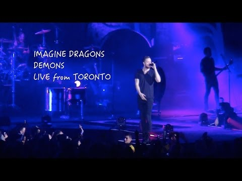 Imagine Dragons DEMONS Live from Toronto