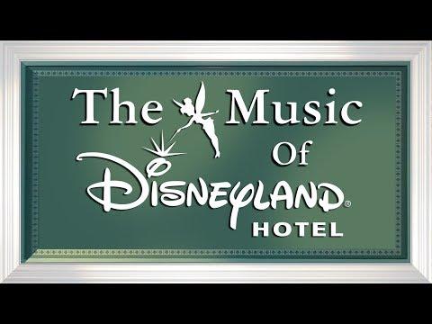 "The Music Of ""Disneyland Hotel"" At Disneyland Paris (Original BGM/Complete Loop)"