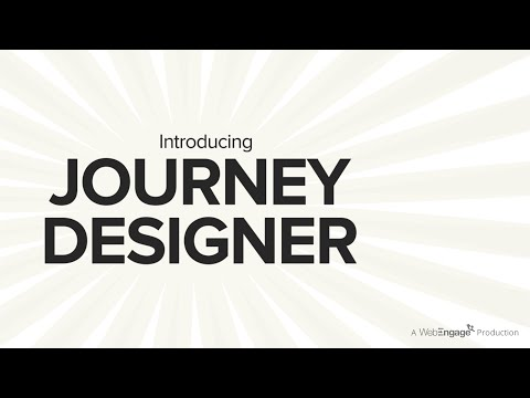 WebEngage Journey Designer Explainer Video