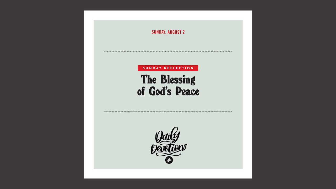 The Blessing of God's Peace - Daily Devotional