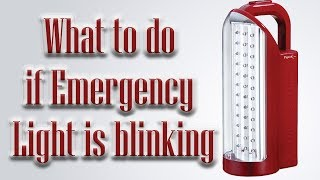 What to do if emergency light is blinking