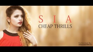 Monalisha Parajuli| CHEAP THRILLS| Sia| 2018