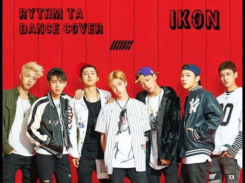 rythm ta IKON Dance Cover BY: SELENA