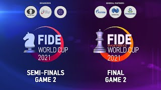 FIDE World Cup 2021   Semi-finals - Game 2   FIDE Women's World Cup 2021   Final - Game 2 