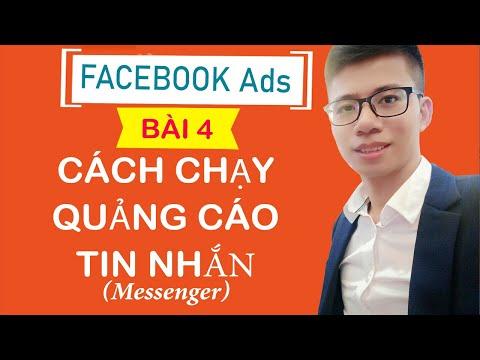 HƯỚNG DẪN CHẠY QUẢNG CÁO TIN NHẮN(Messenger) [Facebook Ads -2021]