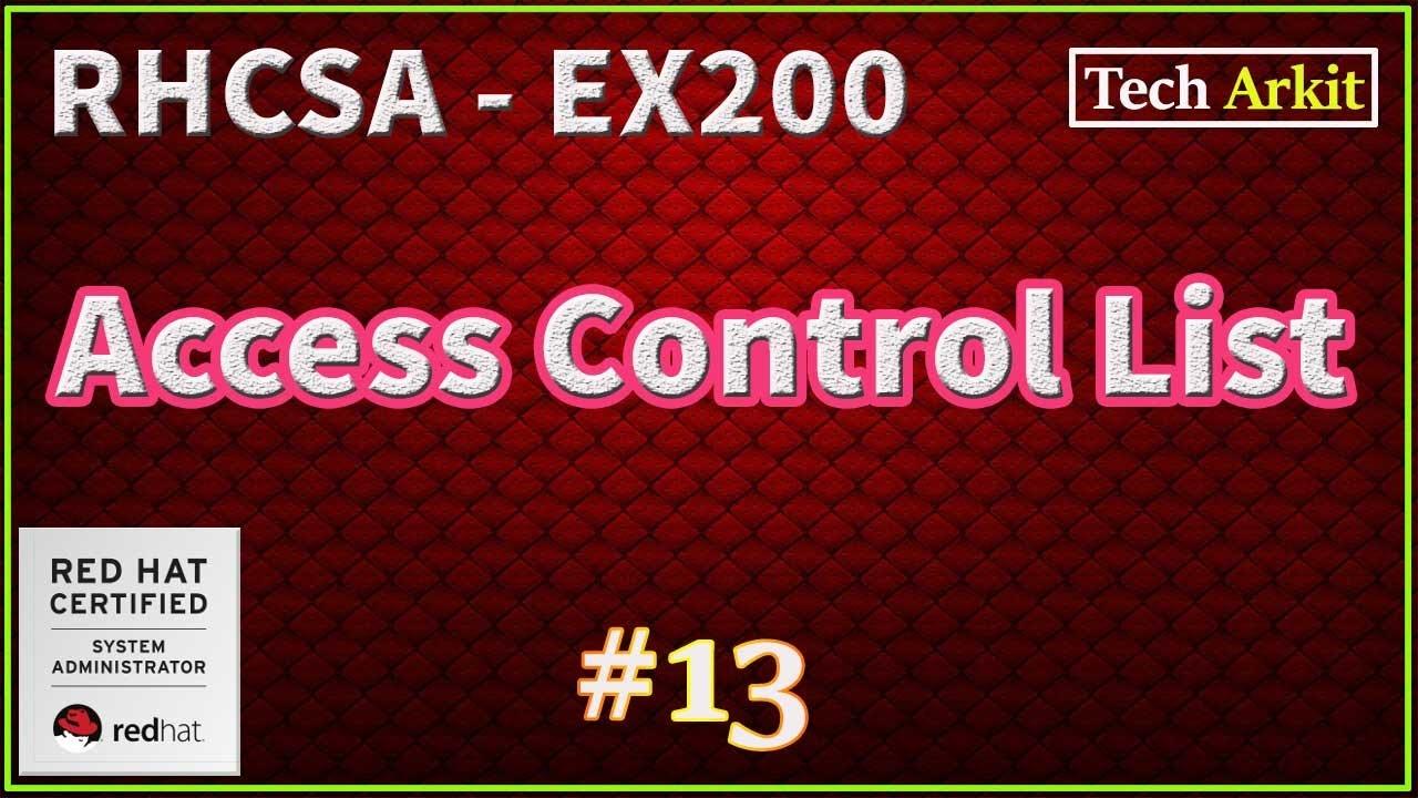 ACL | Advanced Linux File Permissions | RHCSA Certification #13 | Tech Arkit | EX200