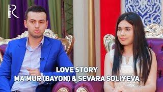 Love story - Ma'mur (Bayon) & Sevara Soliyeva (Muhabbat qissalari) #UydaQoling