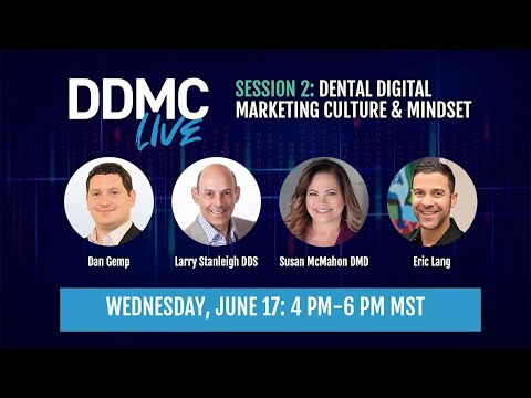Session 2: Dental Digital marketing Culture & Mindset