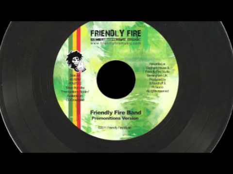 Friendly Fire Band - Premonitions Riddim (Friendly Fire Music 2011)