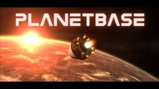 Let's Try: Planetbase - Part 1 [Space Colony Survival Strategy!]