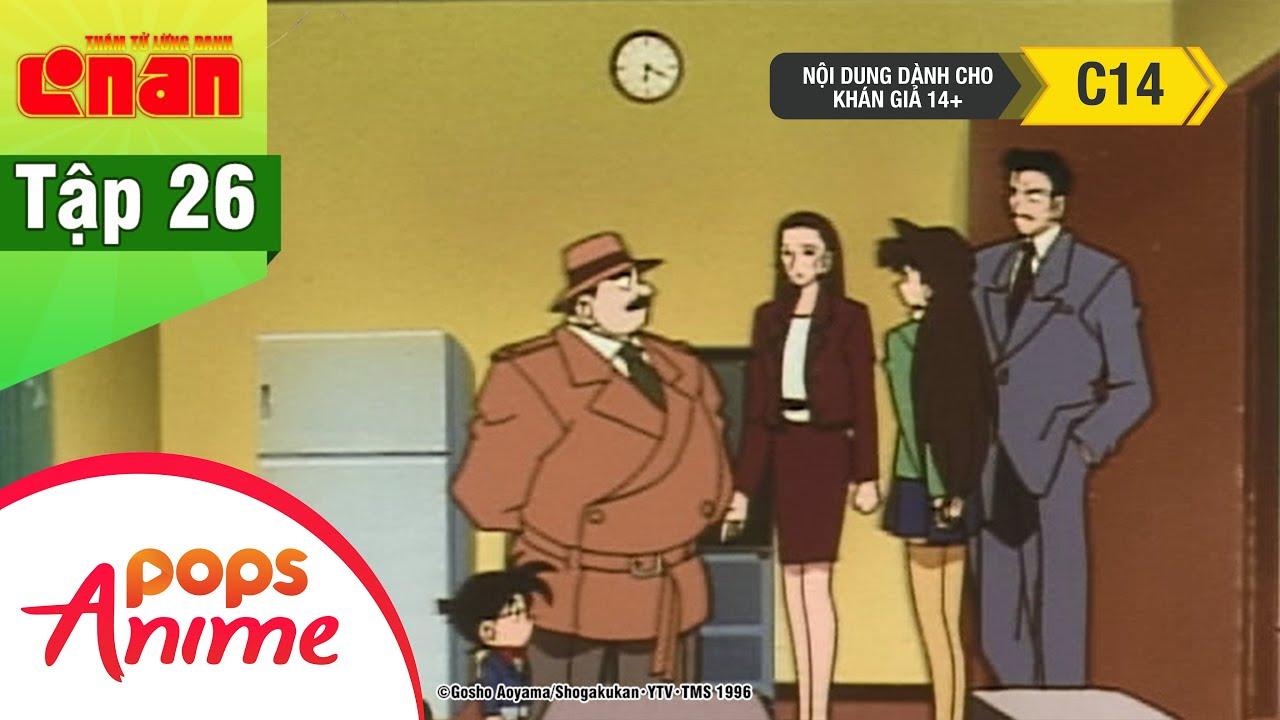 Thám Tử Lừng Danh Conan – Tập 26 – Án Mạng Lúc 7h30 Đêm Thứ 2 – Conan Lồng Tiếng Mới Nhất