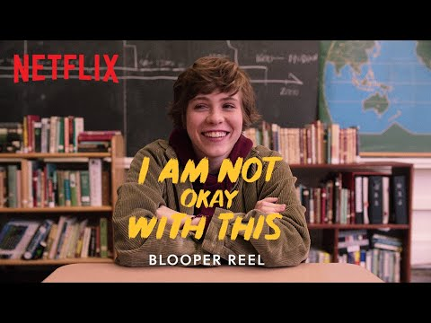 I Am Not Okay With This Blooper Reel | Netflix | Now Streaming