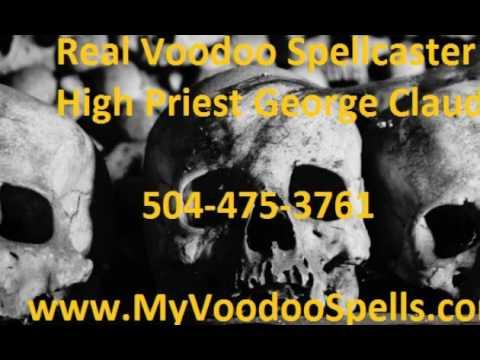 Powerful Real Voodoo Spells Cast By Voodoo High Priest George Claud