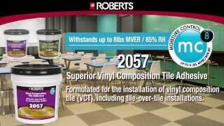Roberts Moisture Control Adhesives