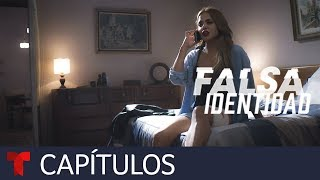 Falsa Identidad | Capítulo 46 | Telemundo Novelas