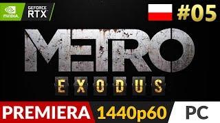 Metro Exodus PL  #5 (odc.5) ❄️ Instrument Stiepana [REUP - opis] | Gameplay po polsku 4K RTX On