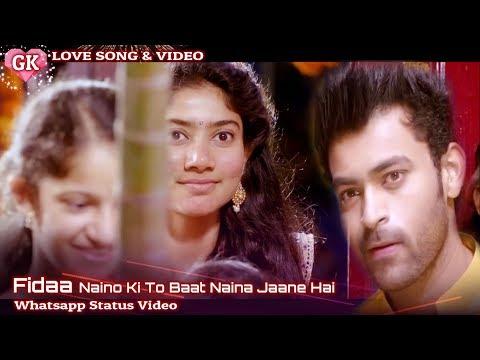 fidaa-naino-ki-to-baat-naina-jaane-hai-whatsapp-status-video-gk-love-song-&-video