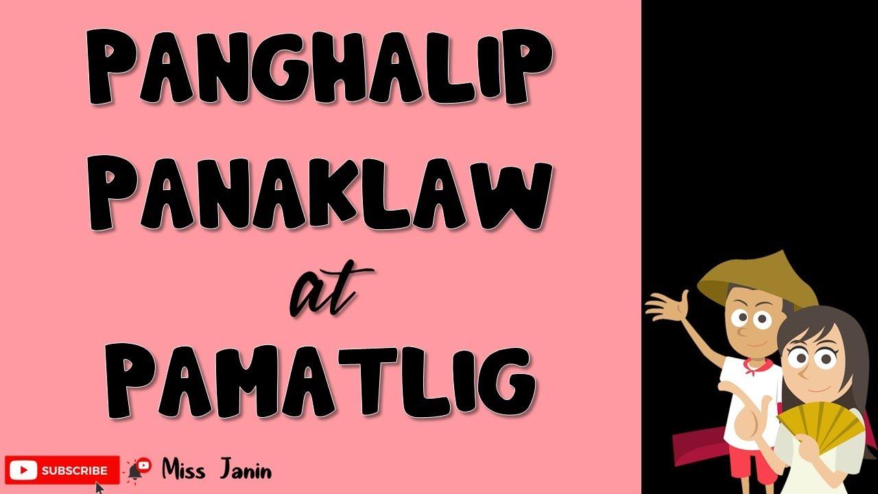 Panghalip Pamatlig At Panaklaw