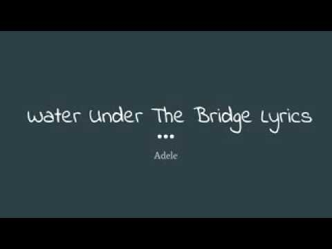 Adele - Water Under The Bridge (Lyric Video + Audio Official)