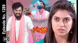 Savithri | 23rd  May 2019 | Full Episode No 1289 | ETV Telugu