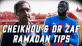Cheikhou & Dr Zaf | Being a footballer during Ramadan