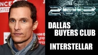 dallas buyers club interstellar matthew mcconaughey 2013 2014 beyond the trailer