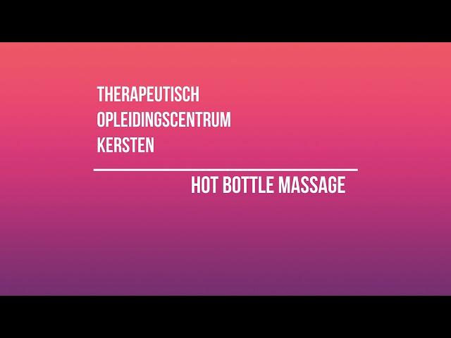 Hot Bottle Massage