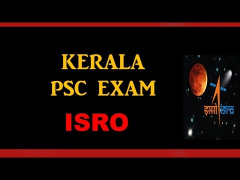 KERALA PSC| LDC|SSC|UPSC|ISRO(Indian Space Research Organisation)