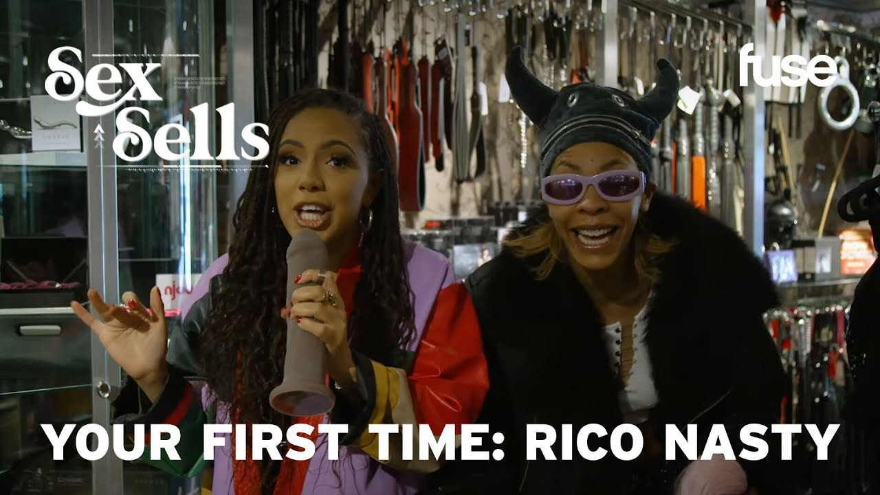 Rico Nasty Shares Her First Time In the Studio & Meeting Rihanna | Sex Sells: Your First Time | Fuse