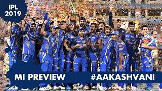 #IPL2019: MUMBAI INDIANS - can they BOUNCE BACK after 2018? #AakashVani