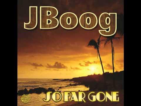 J-Boog - So Far Gone-2011