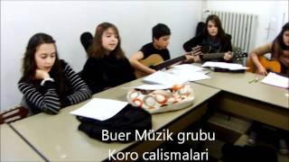 Baixar Buer müzik grubu Koro calismalari 5 2 2012