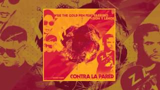 Contra La Pared (Official Remix) Wise The Gold Pen Ft. Farruko, Zion y Lennox
