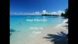 Dhobi De Classe(Sega Mauricien)- Jean Claude Gaspard Full Version HQ