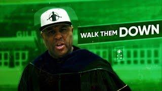 TGIM | WALK THEM DOWN