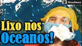 Baixar O LIXO NOS OCEANOS! #SlowNews | Canal do Slow